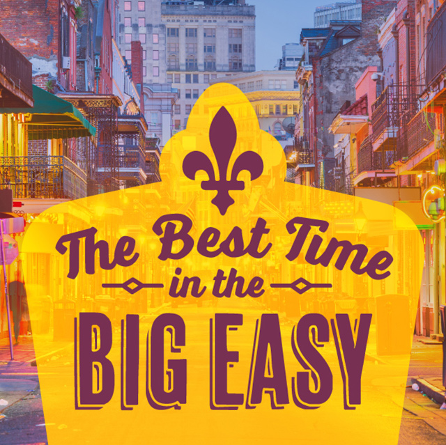 The Best Time in the Big Easy