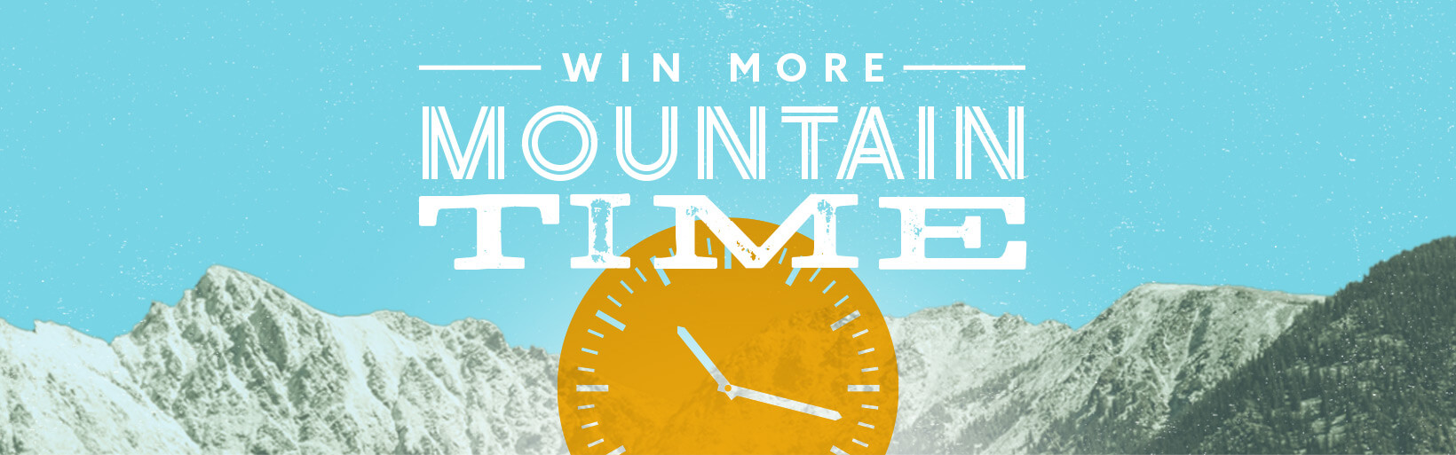 Win More Mountain Time